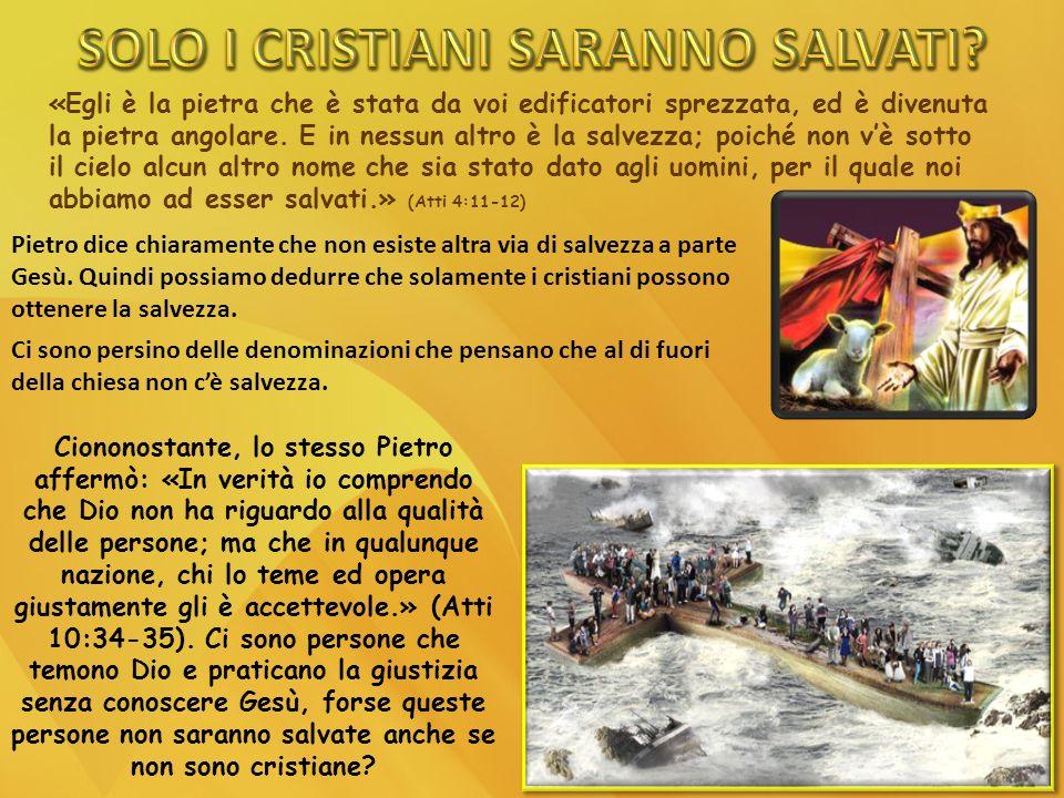 Nessuno sarà salvato se non per il sangue di Gesù, anche se non sa che il suo sangue lo ha salvato.