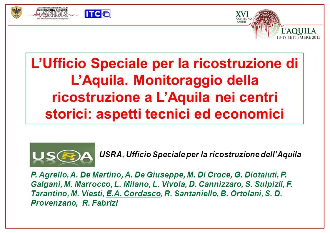 L'Ufficio Speciale per la ricostruzione di L'Aquila.