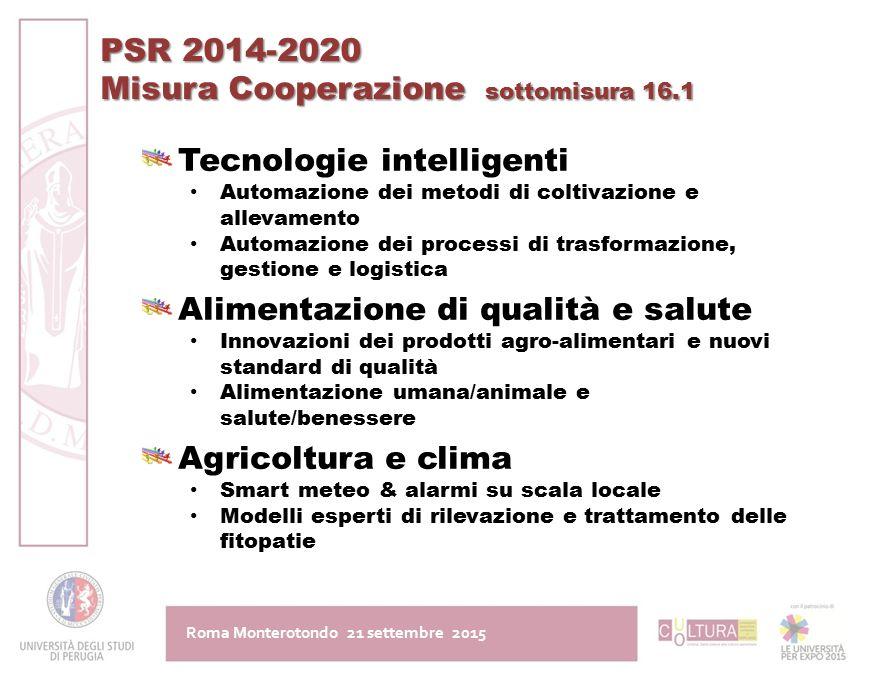 PSR 2014-2020 Misura Cooperazione sottomisura 16.1 Tecnologie intelligenti Automazione dei metodi di coltivazione e allevamento Automazione dei proces