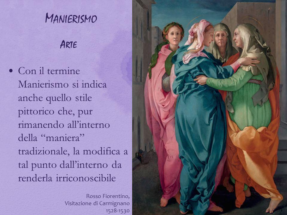 """M ANIERISMO A RTE Con il termine Manierismo si indica anche quello stile pittorico che, pur rimanendo all'interno della """"maniera"""" tradizionale, la mod"""