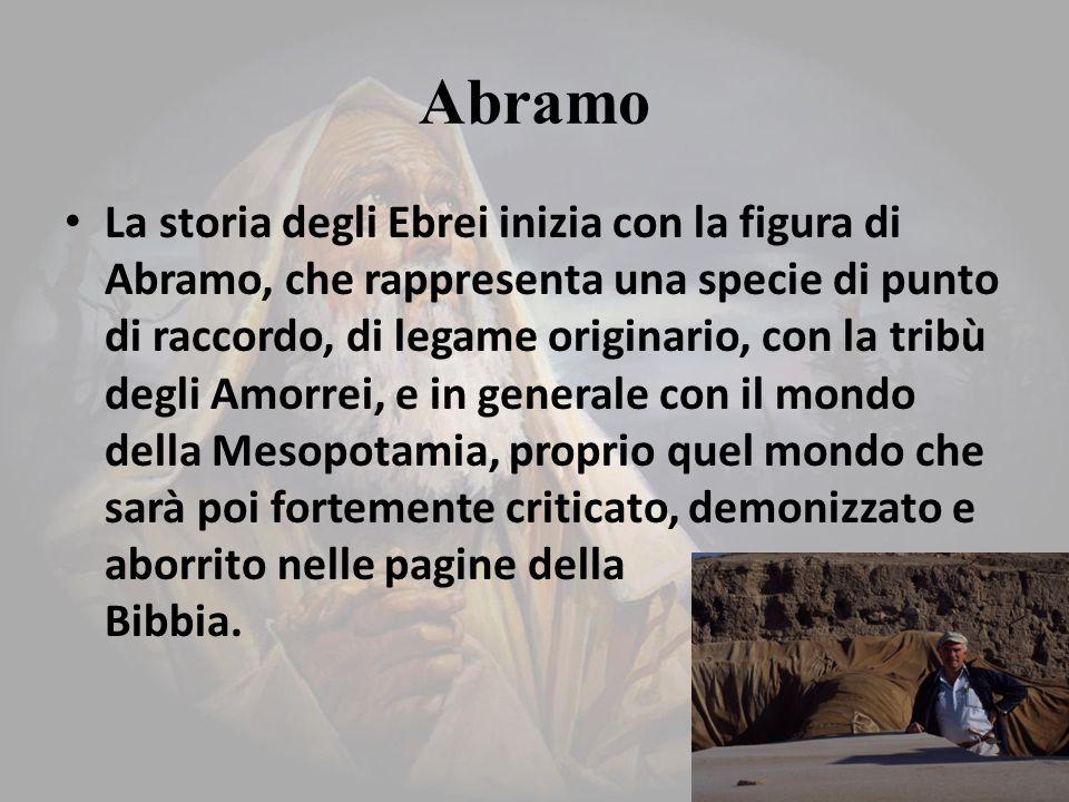 Abramo Prima di tutto occorre chiedersi: Abramo è un personaggio storico.