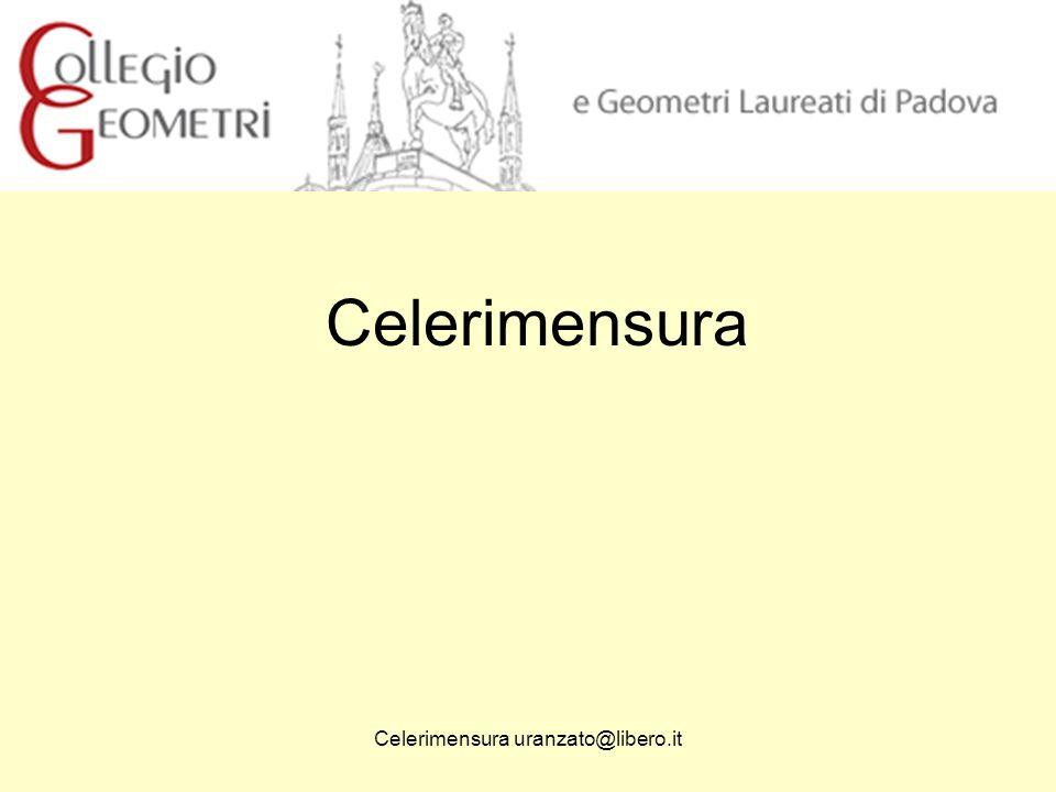 Celerimensura uranzato@libero.it Celerimensura