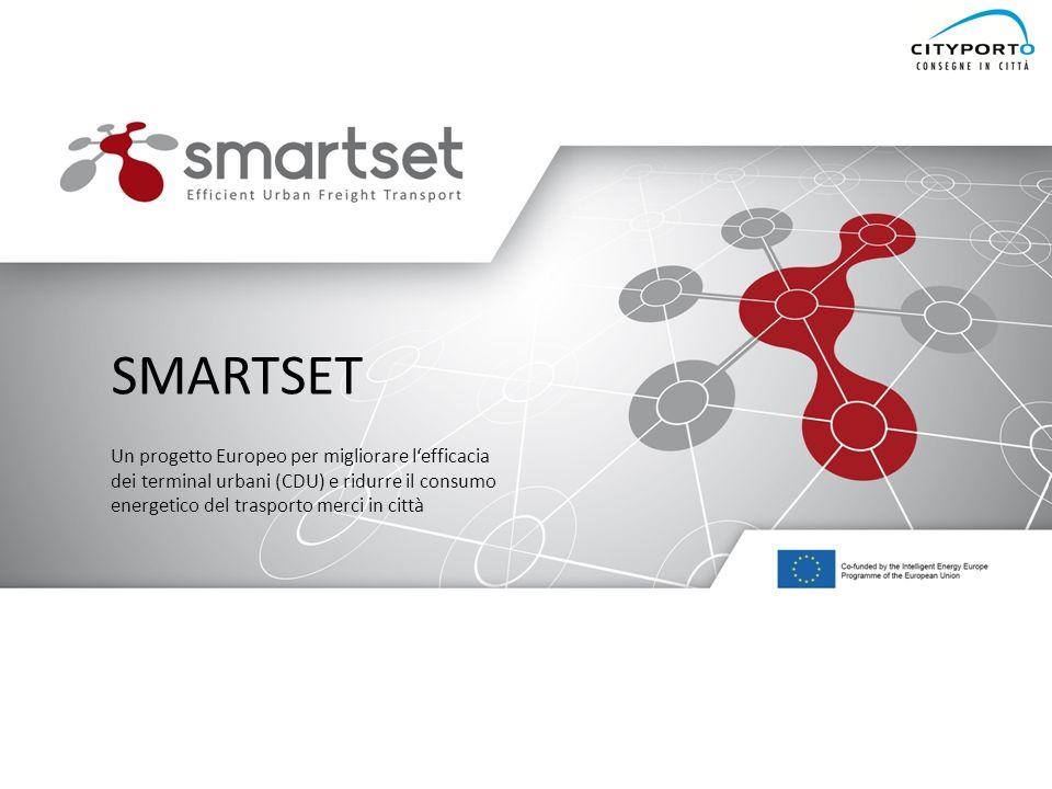www.smartset-project.eu SMARTSET Un progetto Europeo per migliorare l'efficacia dei terminal urbani (CDU) e ridurre il consumo energetico del trasport