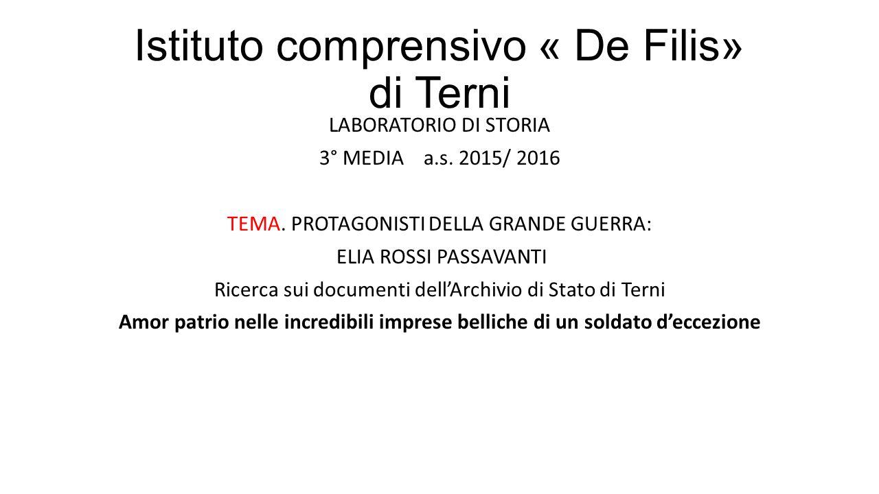 Istituto comprensivo « De Filis» di Terni LABORATORIO DI STORIA 3° MEDIA a.s.