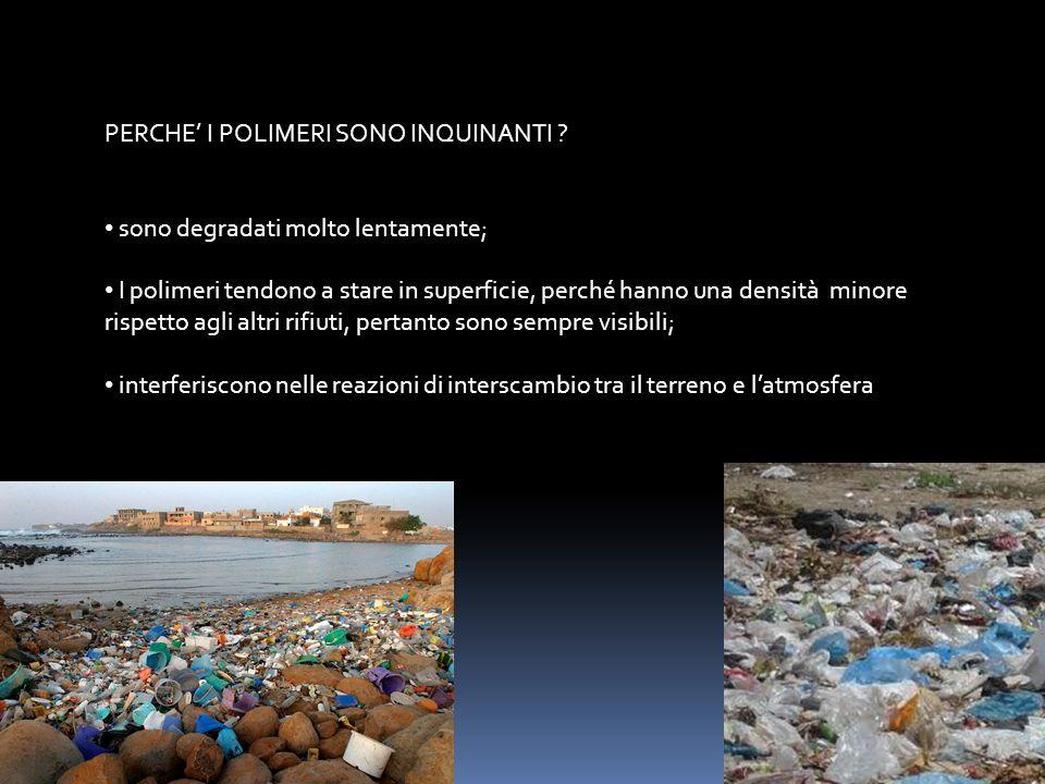 INDUSTRIA DEI POLIMERI Nel mondo si producono 1 miliardo di tonnellate all'anno di polimeri, per fare materie plastiche, fibre e gomma.