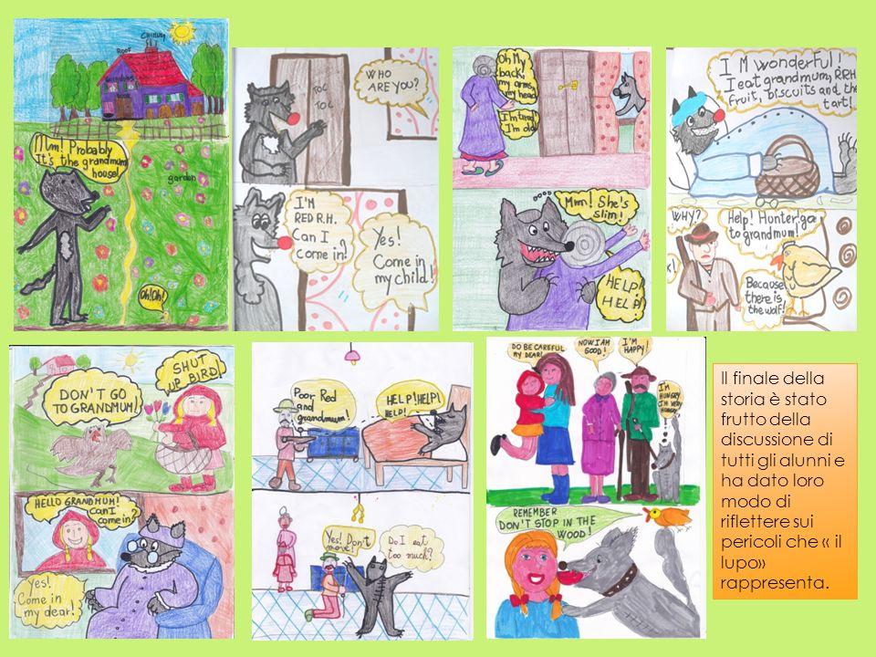 Il finale della storia è stato frutto della discussione di tutti gli alunni e ha dato loro modo di riflettere sui pericoli che « il lupo» rappresenta.