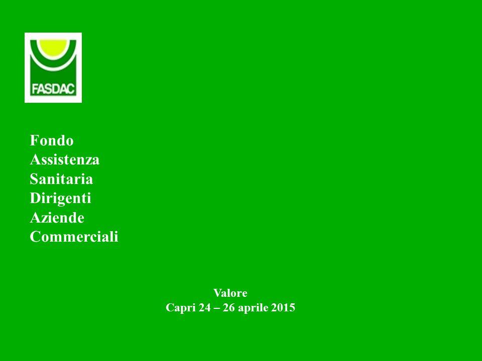 Fondo Assistenza Sanitaria Dirigenti Aziende Commerciali Valore Capri 24 – 26 aprile 2015