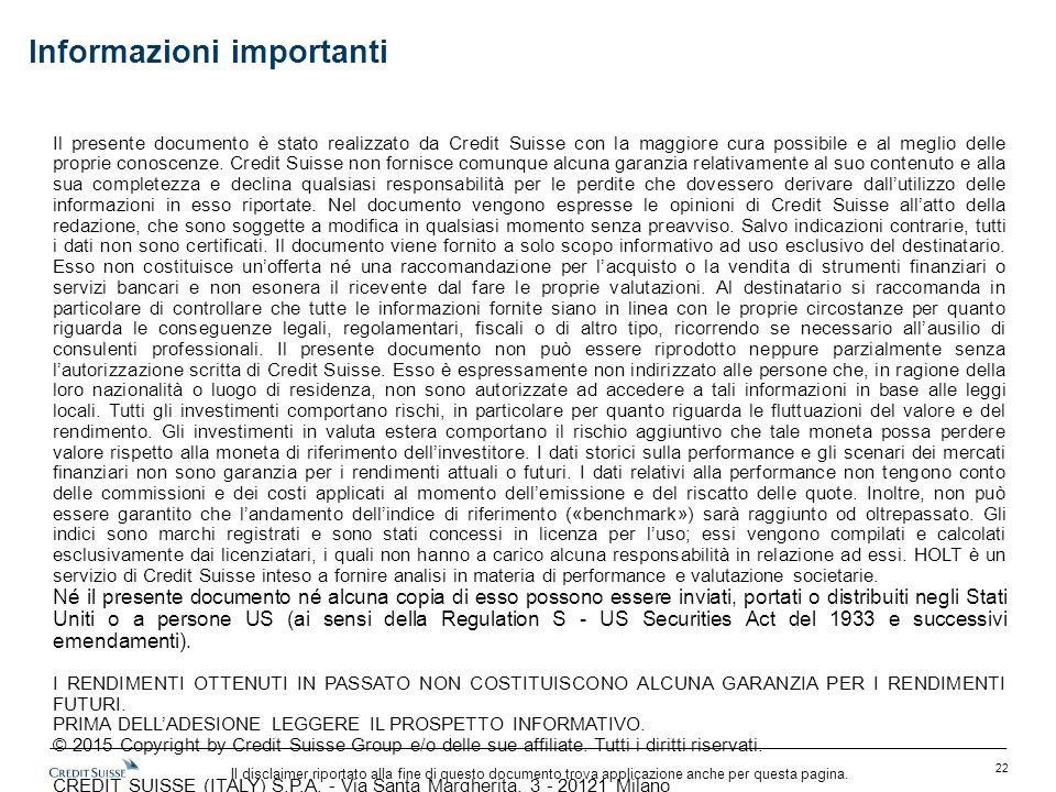 Il disclaimer riportato alla fine di questo documento trova applicazione anche per questa pagina. Il presente documento è stato realizzato da Credit S