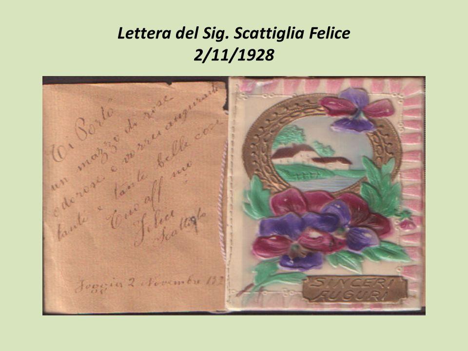 Lettera del Sig. Scattiglia Felice 2/11/1928