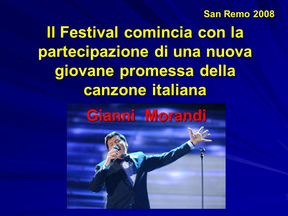 San Remo 2008 Per poi proseguire con un conduttore d'eccezione Pippo Baudo che per ribadire la novità della sua presenza …