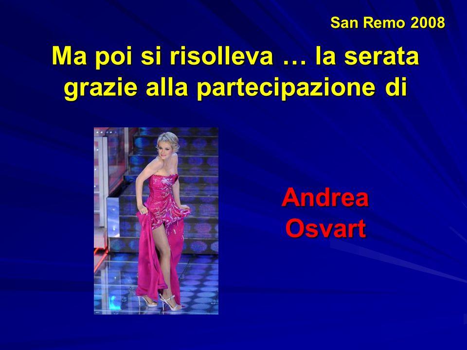 San Remo 2008 E ancor più ascolti si riscontrano quando nella seconda serata appare Bianca Guaccero