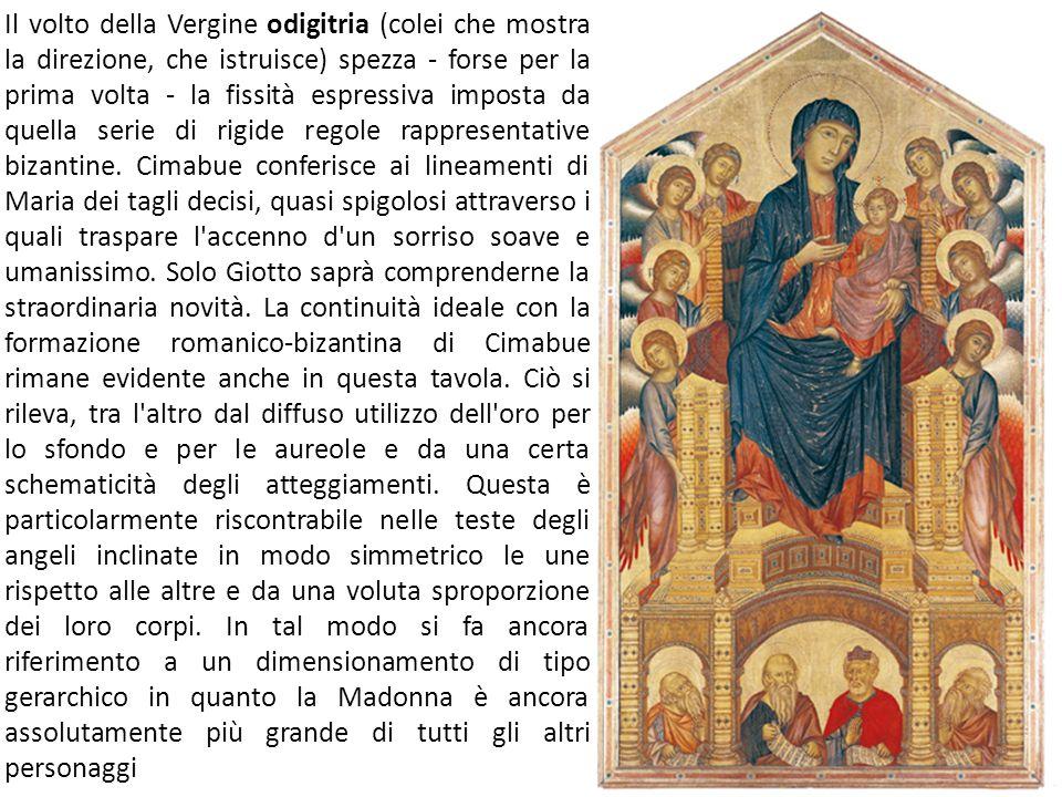 Il volto della Vergine odigitria (colei che mostra la direzione, che istruisce) spezza - forse per la prima volta - la fissità espressiva imposta da quella serie di rigide regole rappresentative bizantine.