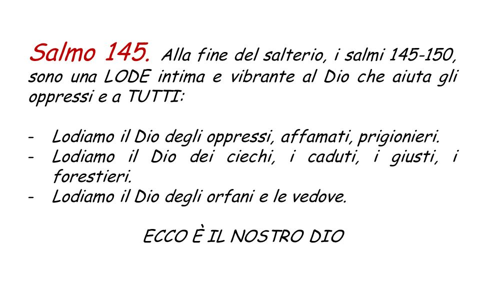 Is 35,4-7a Dite agli smarriti di cuore: «Coraggio, non temete! Ecco il vostro Dio, giunge la vendetta, la ricompensa divina. Egli viene a salvarvi». A