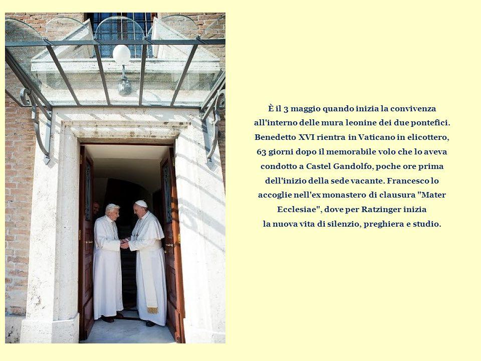 È il 3 maggio quando inizia la convivenza all interno delle mura leonine dei due pontefici.