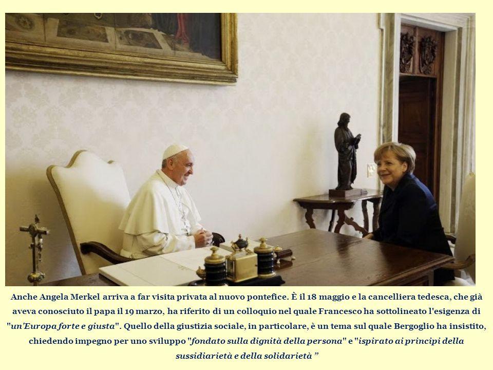 Anche Angela Merkel arriva a far visita privata al nuovo pontefice.
