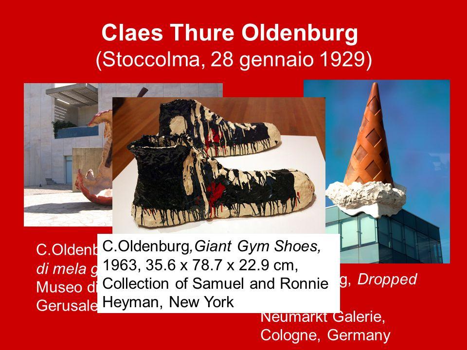 Claes Thure Oldenburg (Stoccolma, 28 gennaio 1929) C.Oldenburg, Dropped Cone, 2001 Neumarkt Galerie, Cologne, Germany C.Oldenburg, Torsolo di mela gra