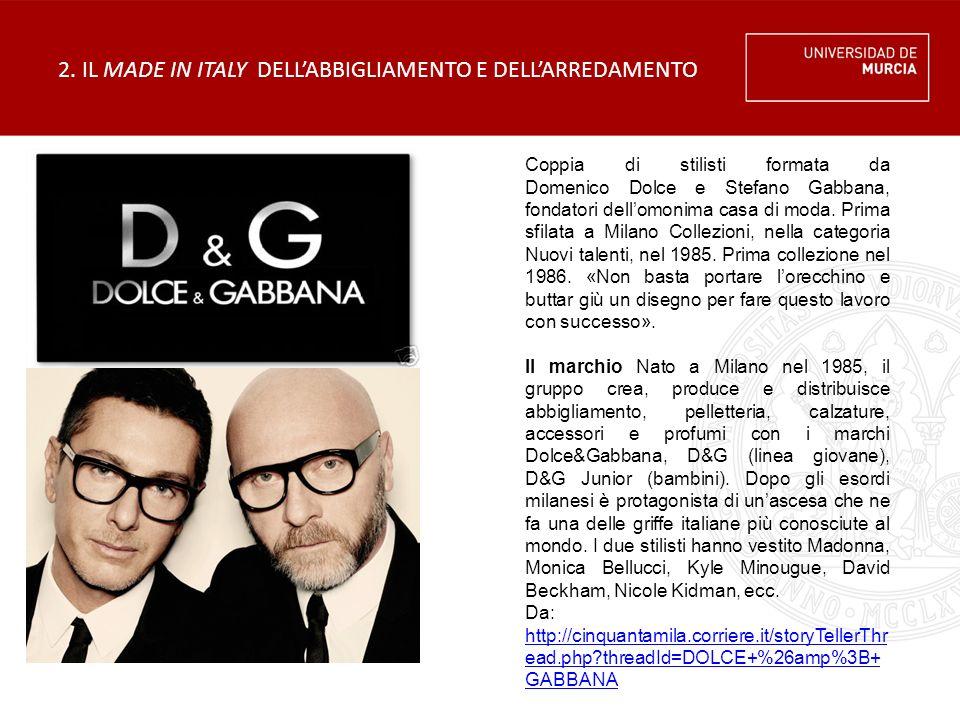 Coppia di stilisti formata da Domenico Dolce e Stefano Gabbana, fondatori dell'omonima casa di moda.