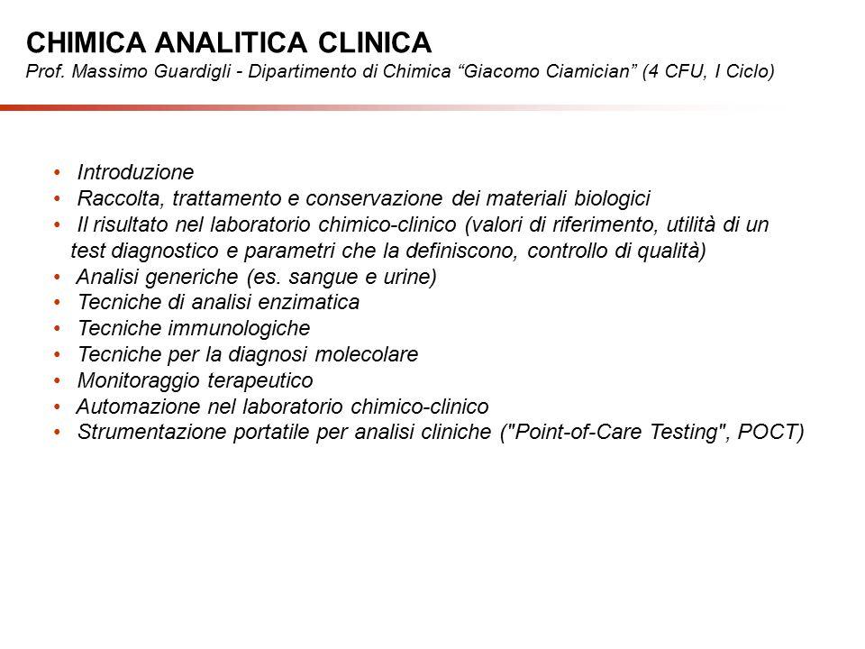 Introduzione Raccolta, trattamento e conservazione dei materiali biologici Il risultato nel laboratorio chimico-clinico (valori di riferimento, utilit