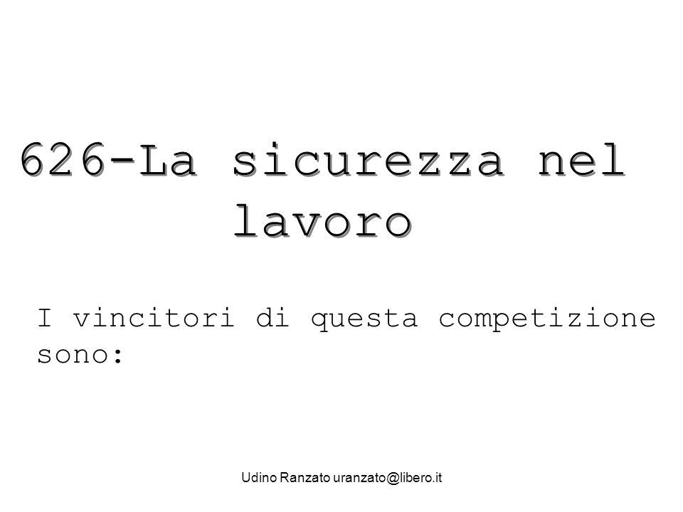 Udino Ranzato uranzato@libero.it 4°classificato