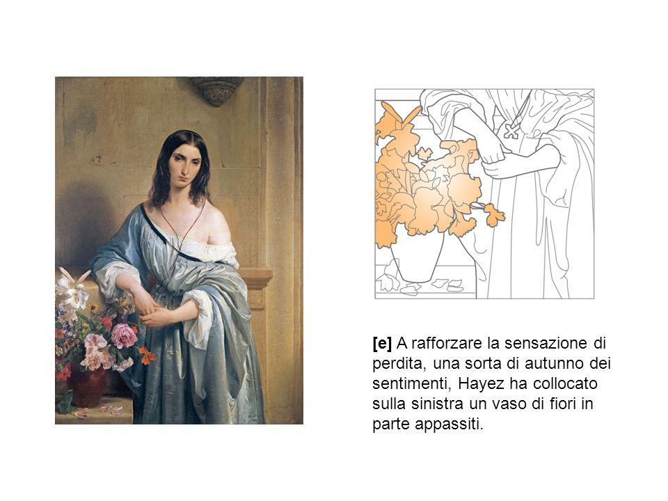 [e] A rafforzare la sensazione di perdita, una sorta di autunno dei sentimenti, Hayez ha collocato sulla sinistra un vaso di fiori in parte appassiti.