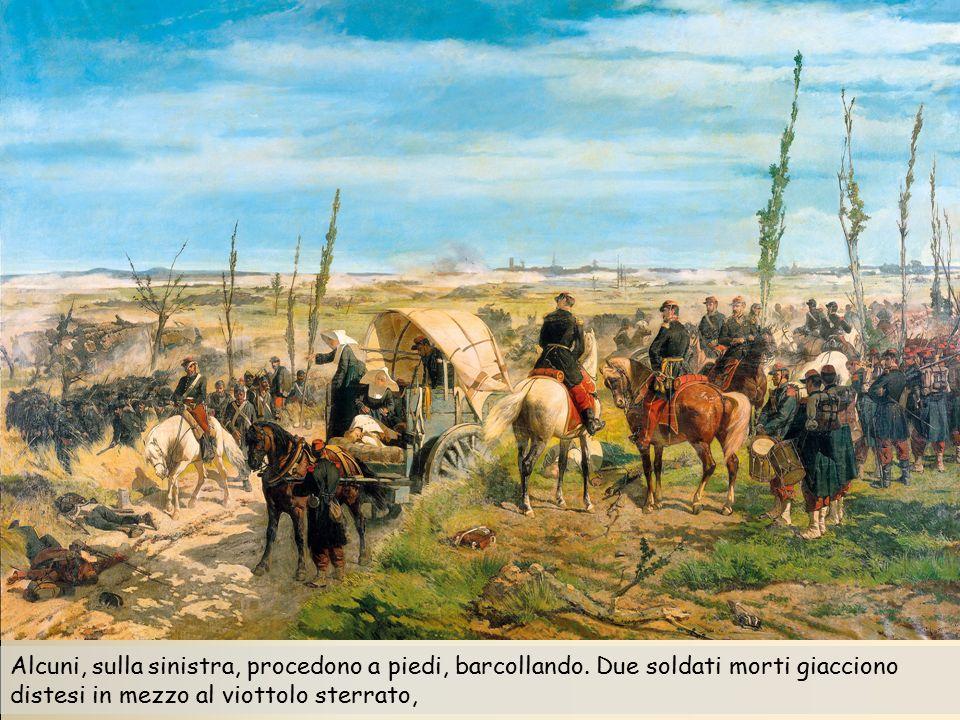 Alcuni, sulla sinistra, procedono a piedi, barcollando. Due soldati morti giacciono distesi in mezzo al viottolo sterrato,