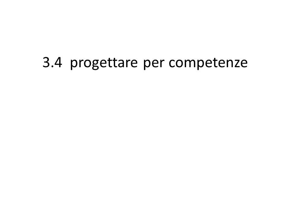 3.4 progettare per competenze
