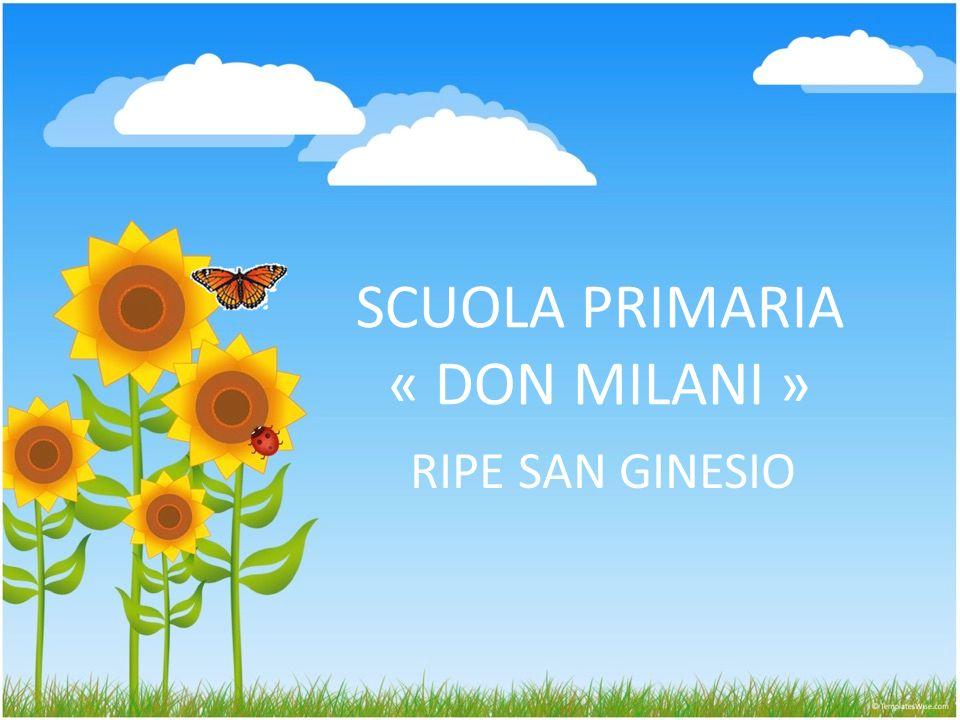 SCUOLA PRIMARIA « DON MILANI » RIPE SAN GINESIO