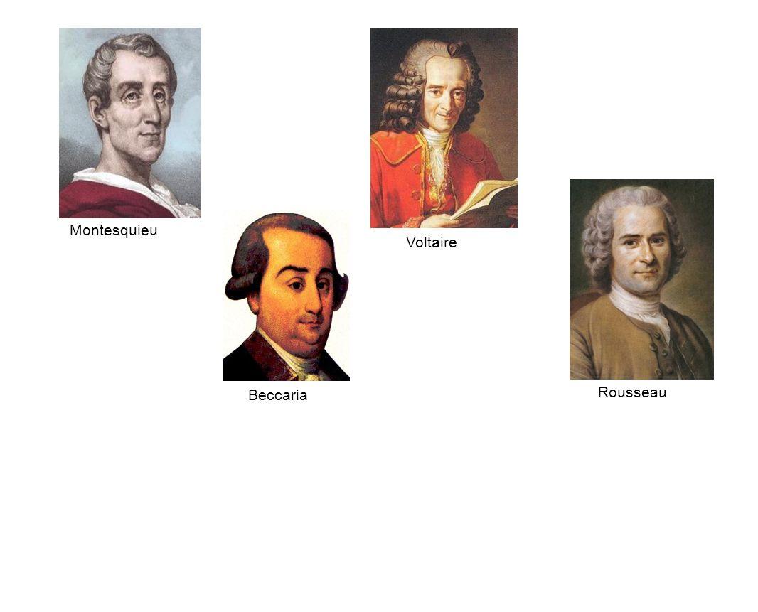 Voltaire Rousseau Montesquieu Beccaria
