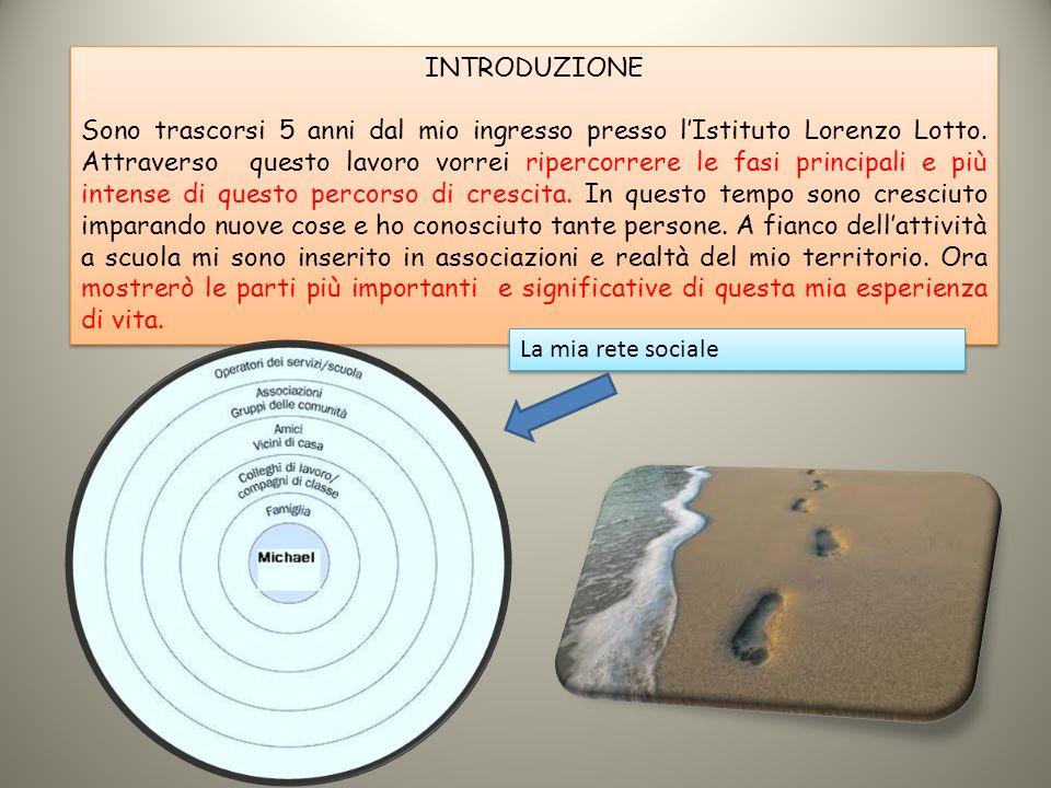 INTRODUZIONE Sono trascorsi 5 anni dal mio ingresso presso l'Istituto Lorenzo Lotto. Attraverso questo lavoro vorrei ripercorrere le fasi principali e