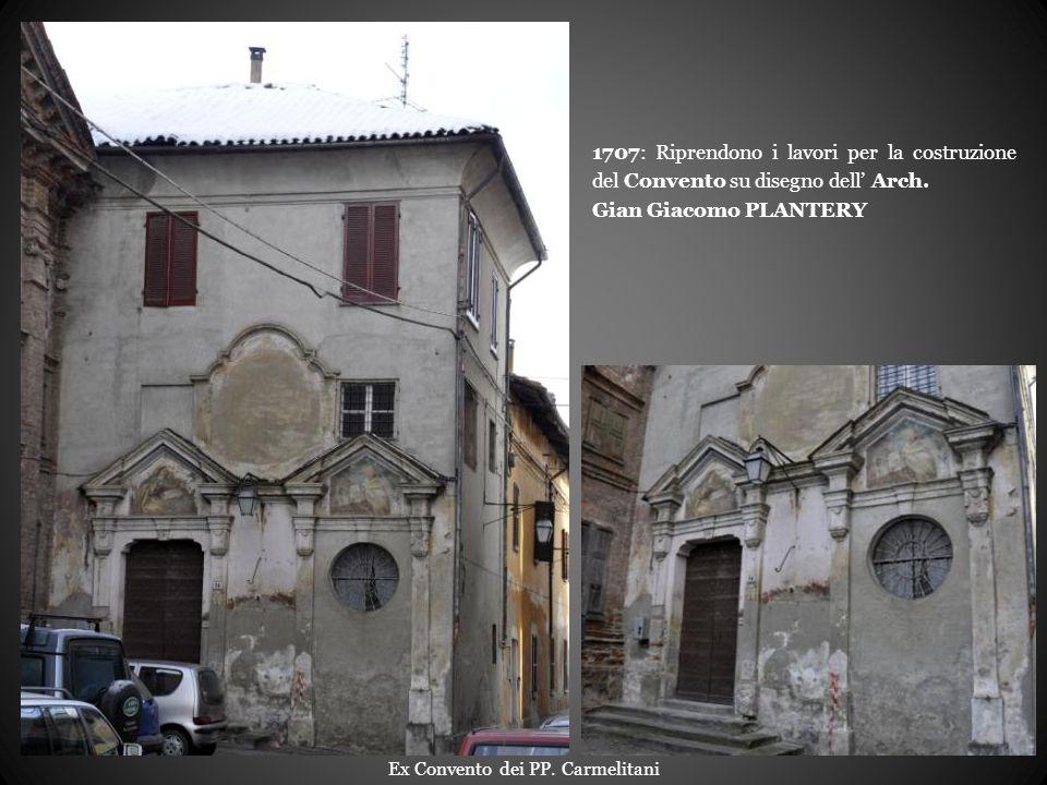 1707: Riprendono i lavori per la costruzione del Convento su disegno dell' Arch.