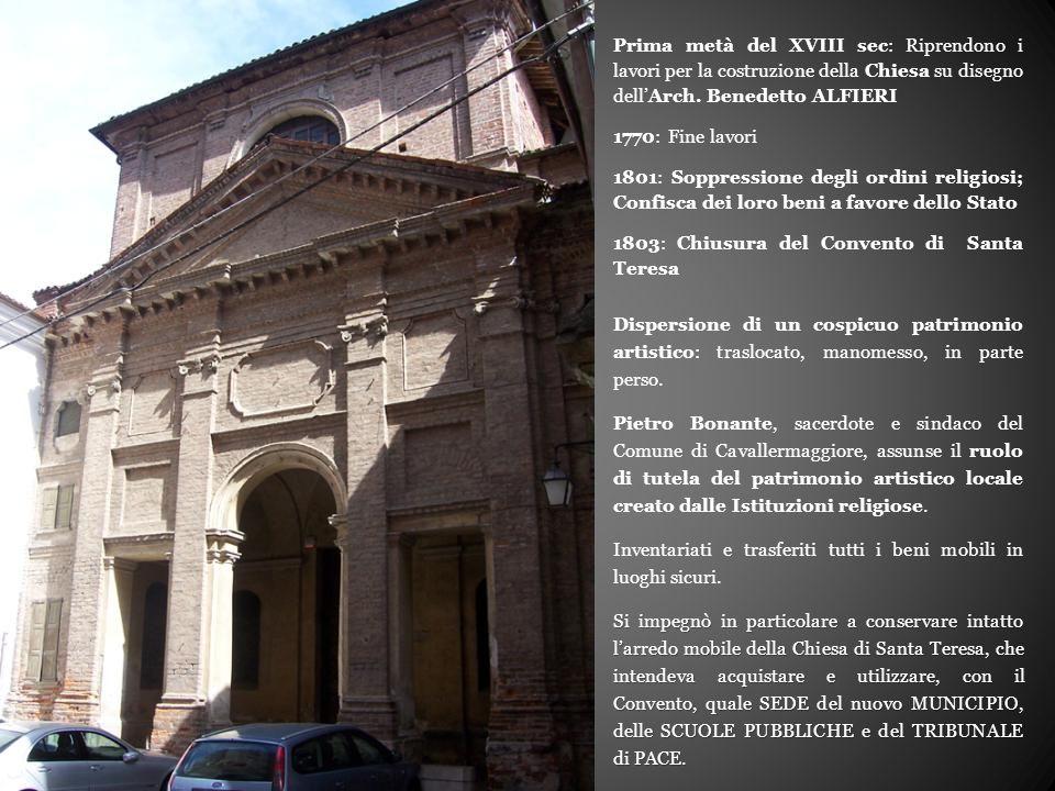 Prima metà del XVIII sec: Riprendono i lavori per la costruzione della Chiesa su disegno dell'Arch.