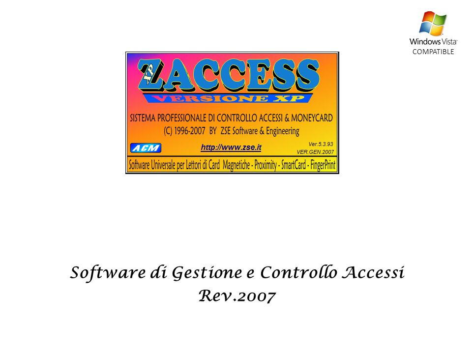 Software di Gestione e Controllo Accessi Rev.2007 COMPATIBLE