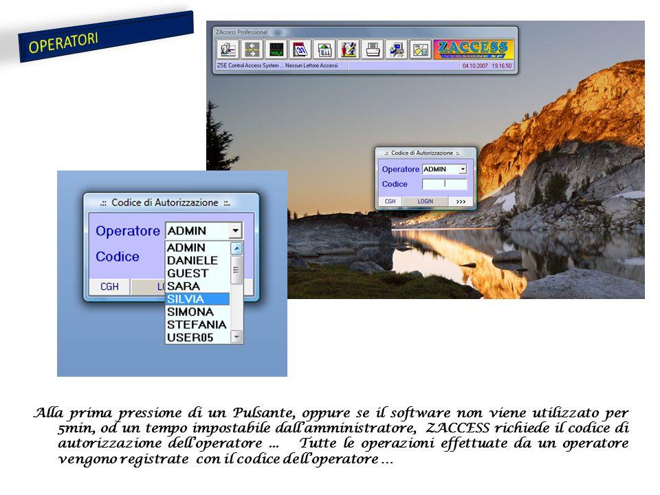 Alla prima pressione di un Pulsante, oppure se il software non viene utilizzato per 5min, od un tempo impostabile dall'amministratore, ZACCESS richiede il codice di autorizzazione dell'operatore...