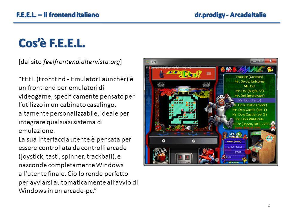 """2 [dal sito feelfrontend.altervista.org] """"FEEL (FrontEnd - Emulator Launcher) è un front-end per emulatori di videogame, specificamente pensato per l'"""