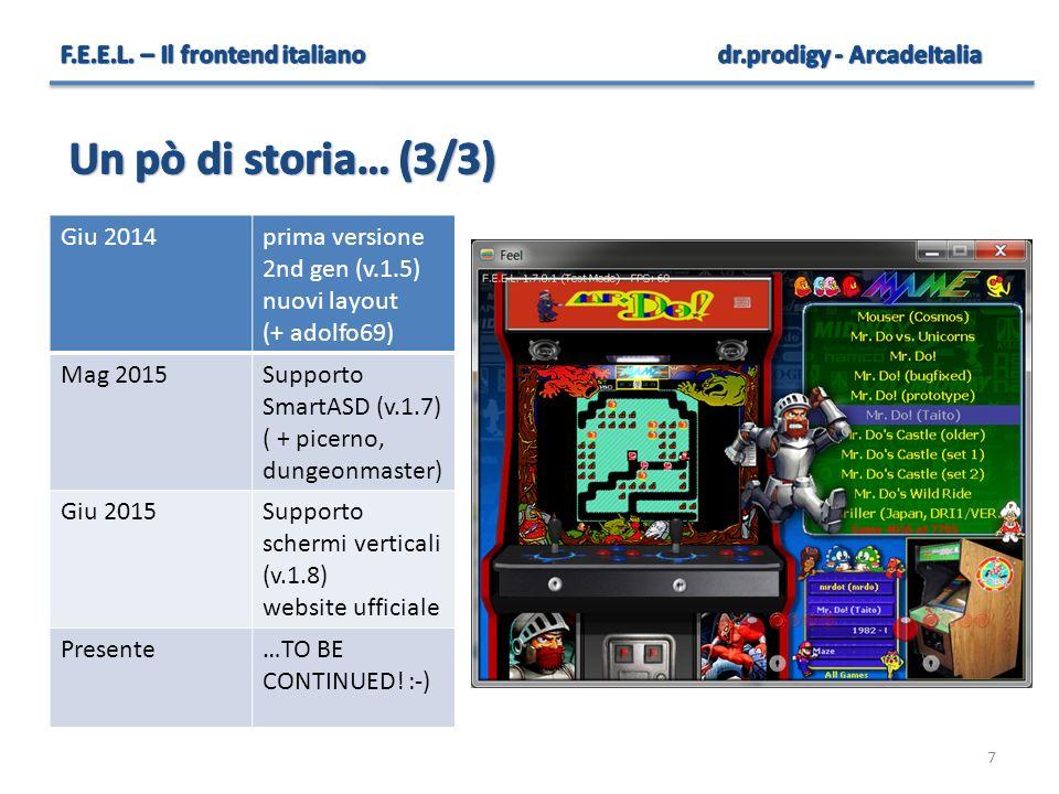 7 Giu 2014prima versione 2nd gen (v.1.5) nuovi layout (+ adolfo69) Mag 2015Supporto SmartASD (v.1.7) ( + picerno, dungeonmaster) Giu 2015Supporto sche