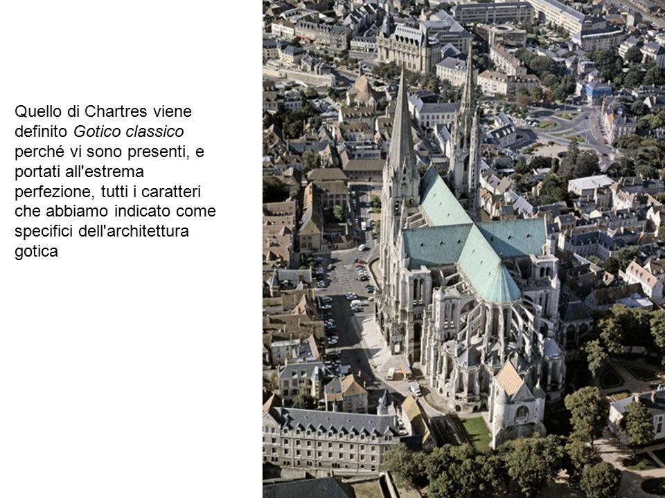 Quello di Chartres viene definito Gotico classico perché vi sono presenti, e portati all'estrema perfezione, tutti i caratteri che abbiamo indicato co