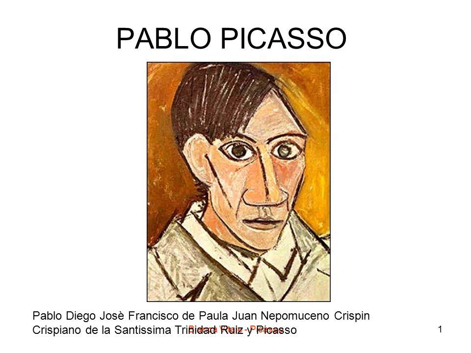 Bianca Vitale - Picasso1 PABLO PICASSO Pablo Diego Josè Francisco de Paula Juan Nepomuceno Crispin Crispiano de la Santissima Trinidad Ruiz y Picasso