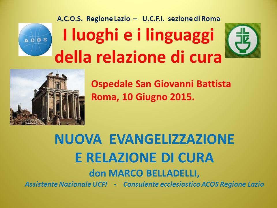 Il luogo: LA CHIESA Il linguaggio: LA MISERICORDIA I luoghi e i linguaggi della relazione di cura