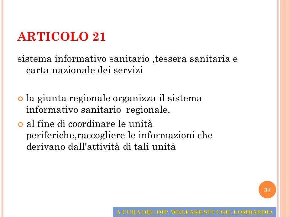 ARTICOLO 21 sistema informativo sanitario,tessera sanitaria e carta nazionale dei servizi la giunta regionale organizza il sistema informativo sanitar