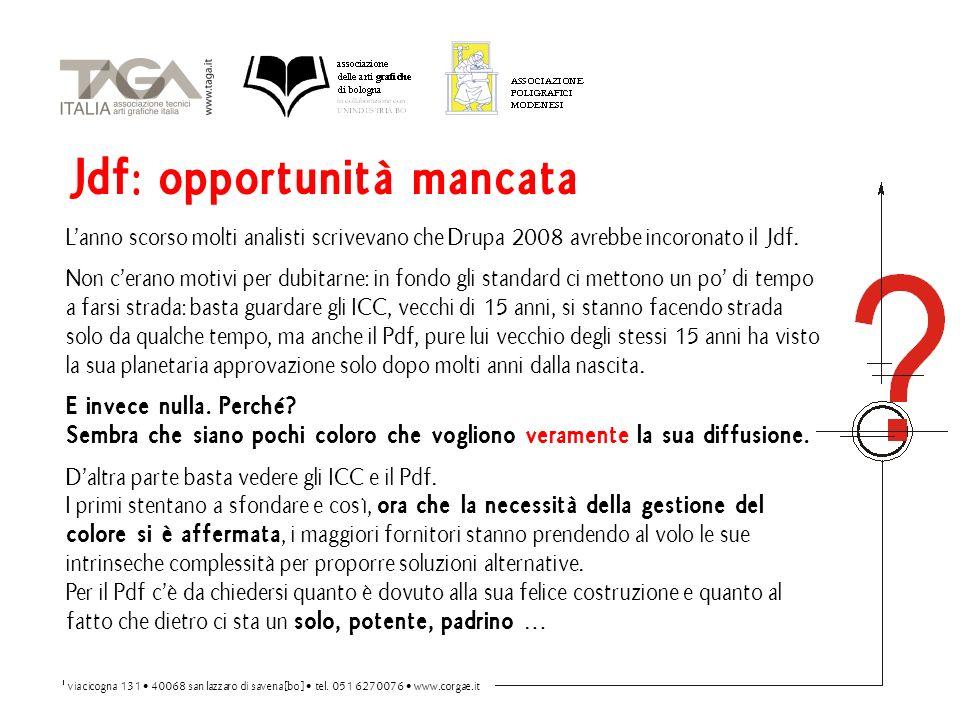 Jdf: opportunità mancata L'anno scorso molti analisti scrivevano che Drupa 2008 avrebbe incoronato il Jdf.