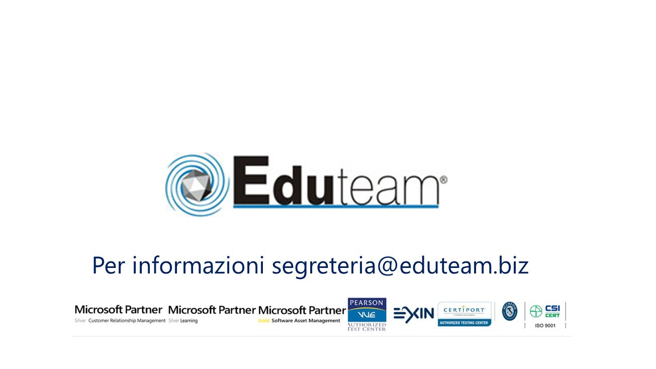 Per informazioni segreteria@eduteam.biz