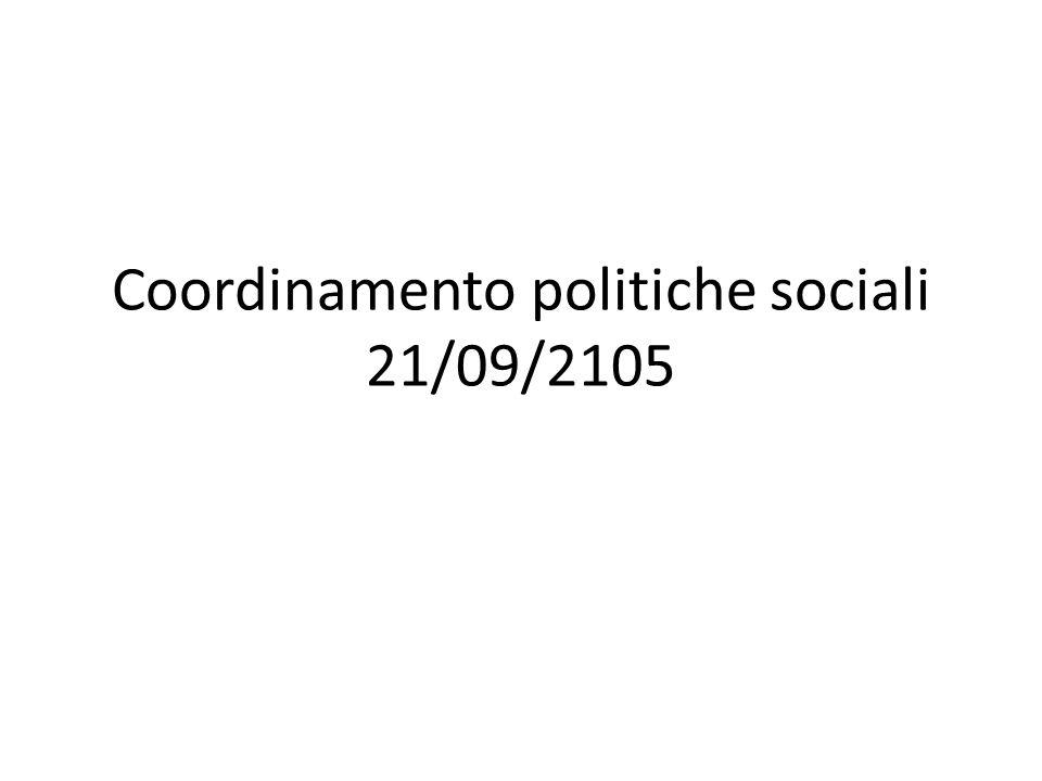 Coordinamento politiche sociali 21/09/2105