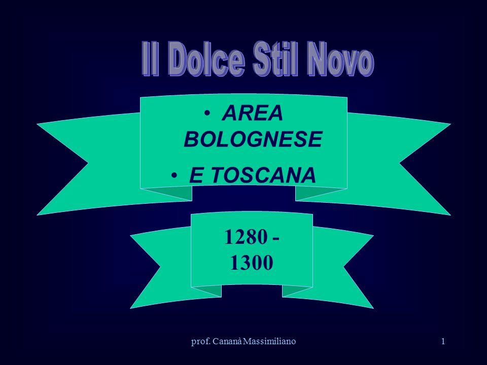 prof. Cananà Massimiliano1 AREA BOLOGNESE E TOSCANA 1280 - 1300