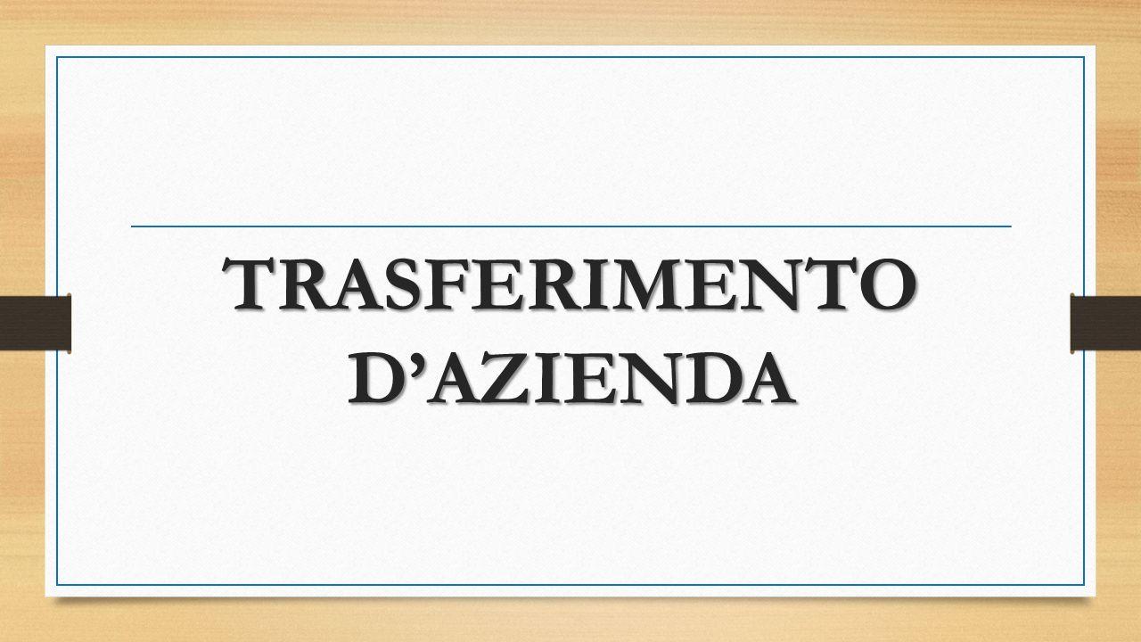 TRASFERIMENTO D'AZIENDA