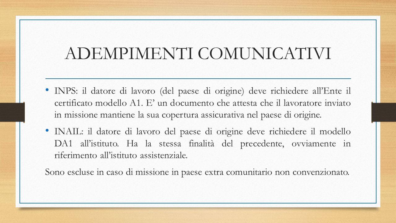 ADEMPIMENTI COMUNICATIVI INPS: il datore di lavoro (del paese di origine) deve richiedere all'Ente il certificato modello A1. E' un documento che atte