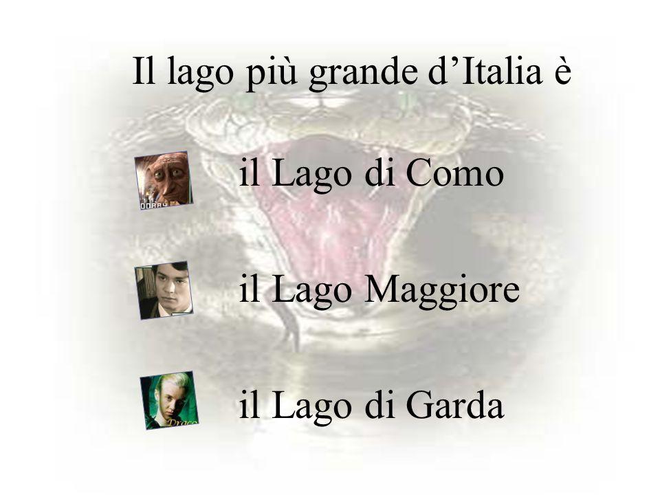 Il lago più grande d'Italia è il Lago di Como il Lago Maggiore il Lago di Garda