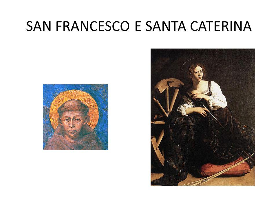 SAN FRANCESCO E SANTA CATERINA