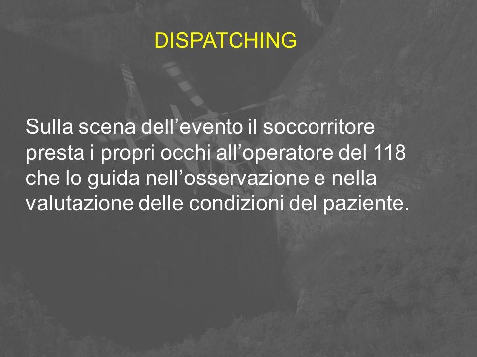 Sulla scena dell'evento il soccorritore presta i propri occhi all'operatore del 118 che lo guida nell'osservazione e nella valutazione delle condizion