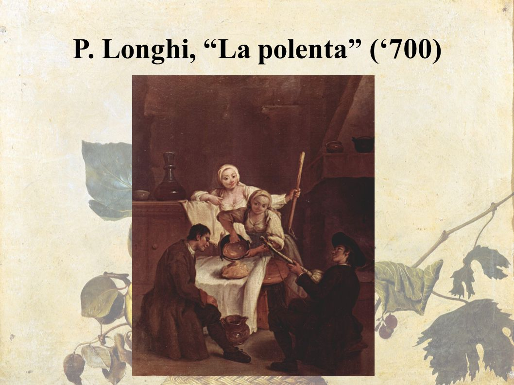 """P. Longhi, """"La polenta"""" ('700)"""