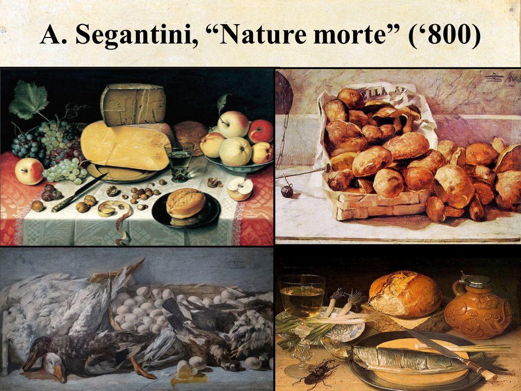 "A. Segantini, ""Nature morte"" ('800)"